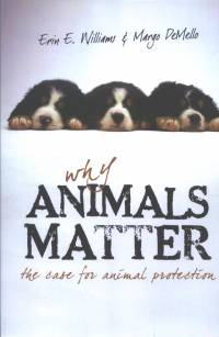 Literature - Willams & DeMello: Why Animals Matter [ 58.86 Kb ]