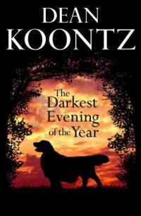 Literatura - Dean Koontz: The Darkest Evening of the Year [ 83.99 Kb ]